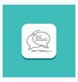 round button for bubble chat communication speech vector image