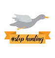 stop hunting with duck ribbon vector image vector image