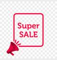 super sale message quote megaphone icon vector image vector image