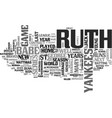 babe ruth biography text word cloud concept vector image vector image