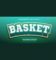 basket text effect vector image vector image