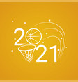 basketball sign 2021 background vector image