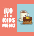 kids menu restaurant breakfast nutrition vector image vector image