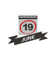 19 june calendar with ribbon vector image vector image