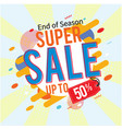 banner end of season super sale up to 50 i vector image vector image