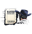 cowboy is considering a criminal wanted ad vector image vector image