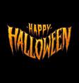 happy halloween horror typography vector image vector image
