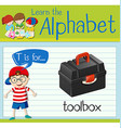 Flashcard letter T is for toolbox vector image vector image