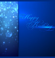 happy birthday holiday background with sparkles vector image vector image