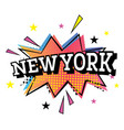 new york comic text in pop art style vector image vector image