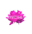 rose awesome print design vector image vector image