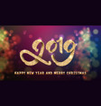 2019 festive inscription in gold on the background vector image