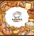 bakery shop poster with bread sweet pastry sketch vector image vector image