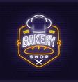 bakery shop neon bright signboard light banner vector image