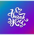 concept of thank you phrase vector image vector image