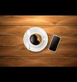 cup coffee spoon smartphone wooden texture vector image vector image