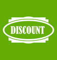discount oval label icon green vector image vector image