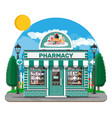 facade pharmacy or drugstore with signboard vector image vector image