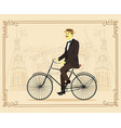 gentleman on retro vintage old bicycle on vector image vector image