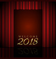 welcome 2018 design with red curtains vector image
