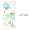 abstract fabric triangles vertical frame seamless vector image vector image