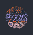 April Fools Day Lettering vector image