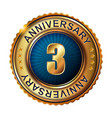3 years anniversary golden label vector image