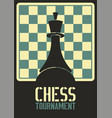 chess tournament typographical vintage poster vector image vector image