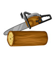 gasoline saw and wood log for vector image vector image
