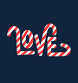 love type lettering candy font vector image