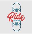ride with pride skateboard vintage t shirt design vector image