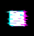 distorted glitch style stop recording and media vector image vector image