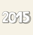 New Year 2015 hand drawn sign vector image vector image