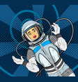 woman with in cosmonaut suit pop art vector image