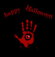 bloody hand print with red monster eye inside on vector image vector image