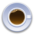 cup of coffee view from the top vector image