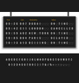 airport board font alphabet info panel arrival vector image