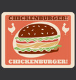 chickenburger fast food retro poster vector image vector image