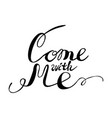 come with me on white vector image
