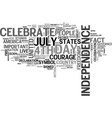 why do we celebrate the th of july text word vector image vector image