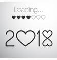 year 2018 hearts loading bar vector image vector image
