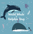 july 23 - the world day of whales and dolphins vector image