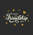 happy friendship day cute poster vector image vector image