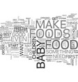 Baby food text word cloud concept