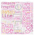 Batch File Compare Automate Routine Jobs text vector image vector image