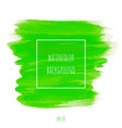 green abstract watercolor hand paint texture vector image