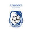 chernomorets soccer football club logo isolated vector image
