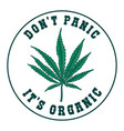dont panic its organic emblem template with vector image