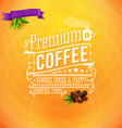 Premium coffee poster typography design Bright vector image vector image