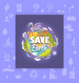save earth poster with polluted plant and factory vector image vector image